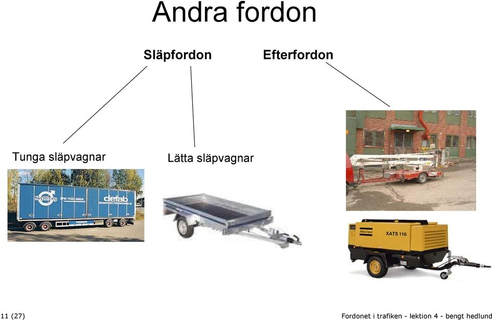 Efterfordon Tunga