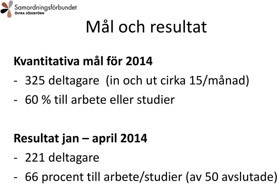arbete eller studier Resultat jan april 2014-221