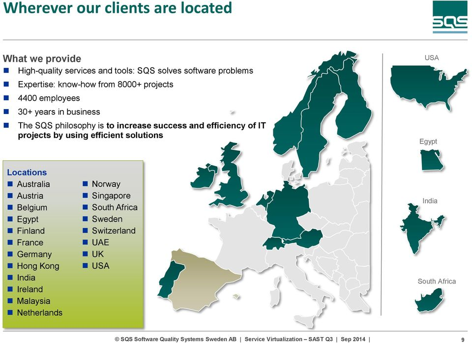 of IT projects by using efficient solutions USA Egypt Locations Australia Austria Belgium Egypt Finland France Germany