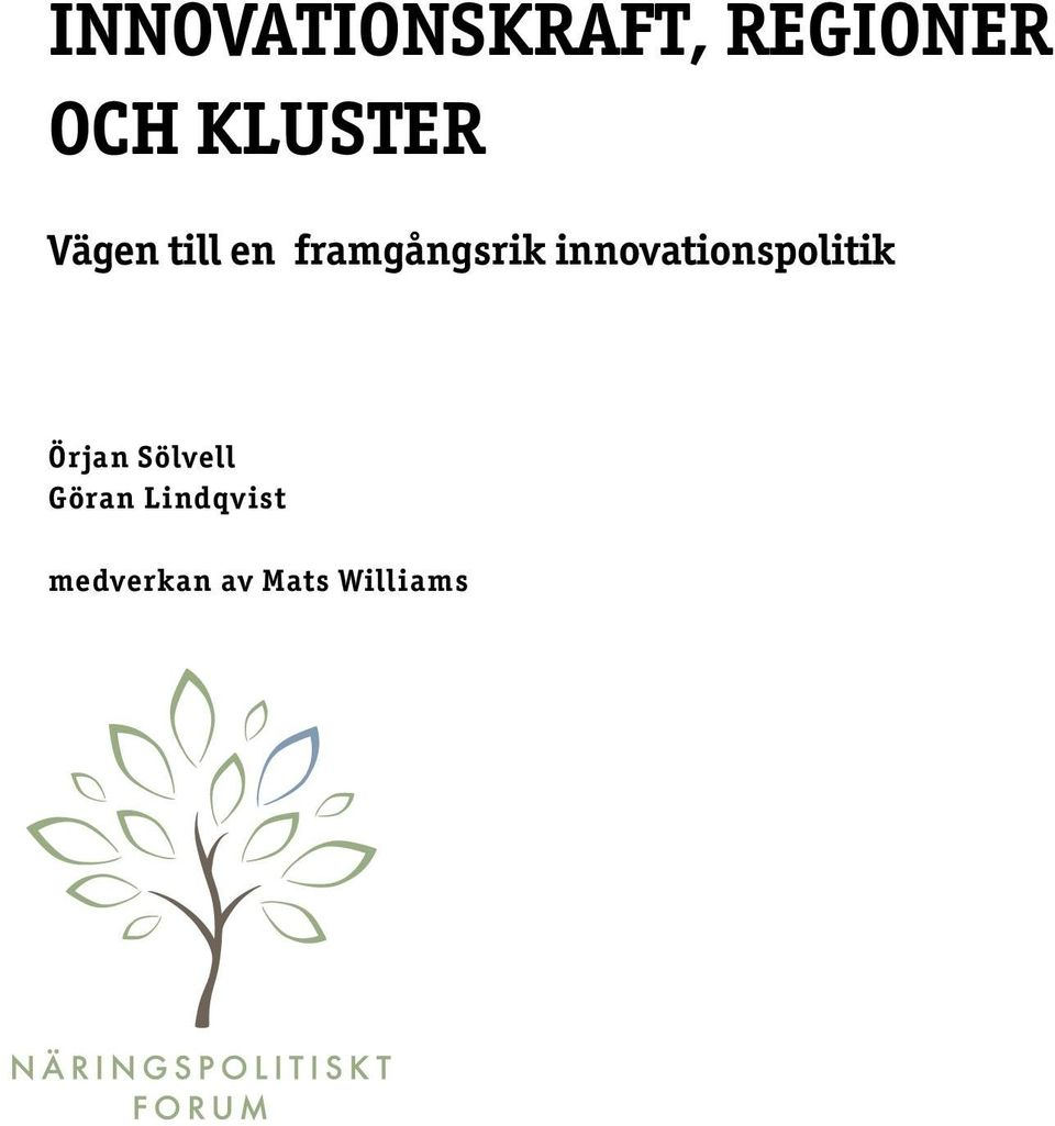 innovationspolitik Örjan Sölvell