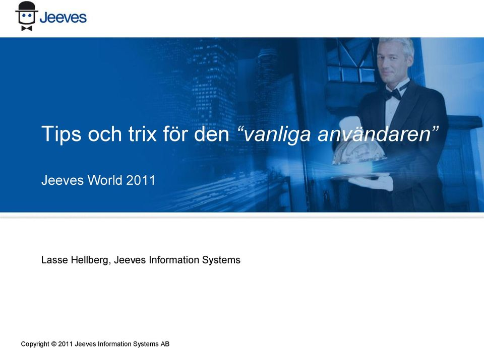 Hellberg, Jeeves Information Systems