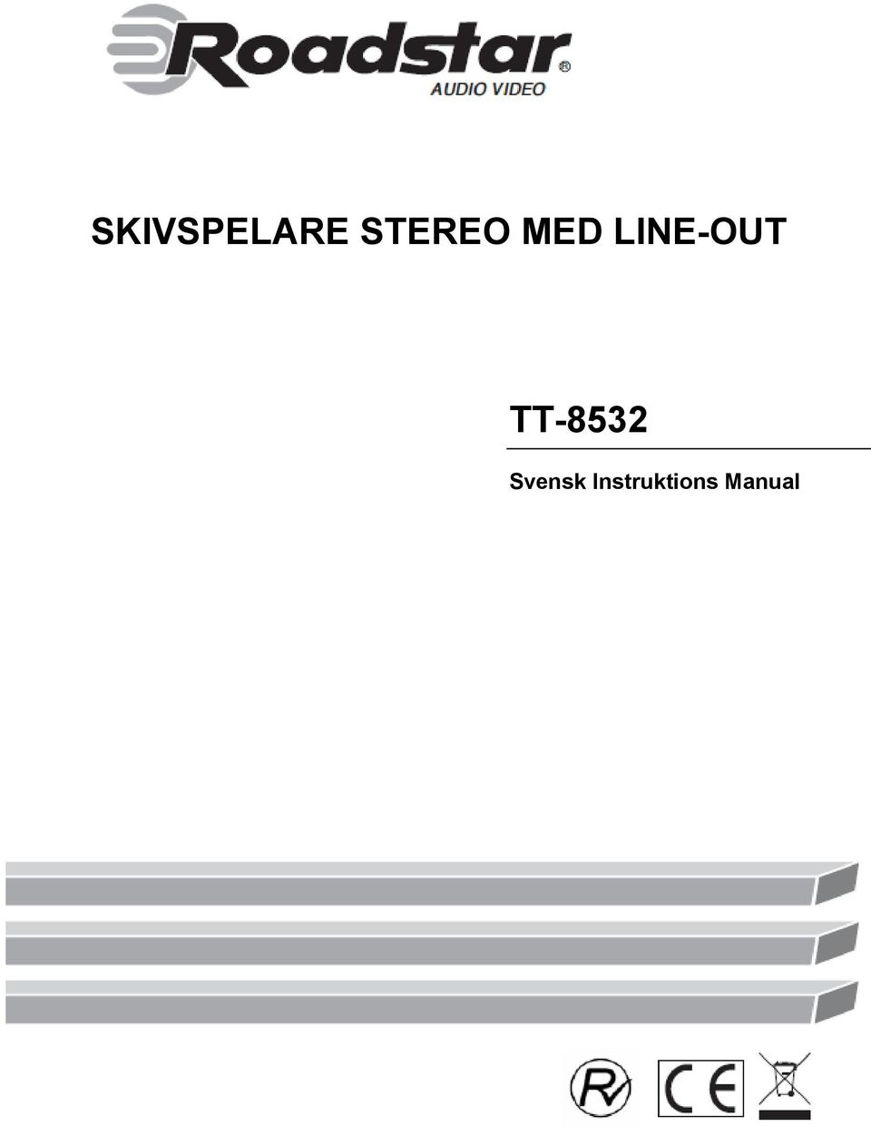 LINE-OUT TT-8532