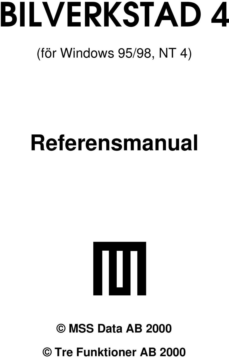 Referensmanual MSS Data