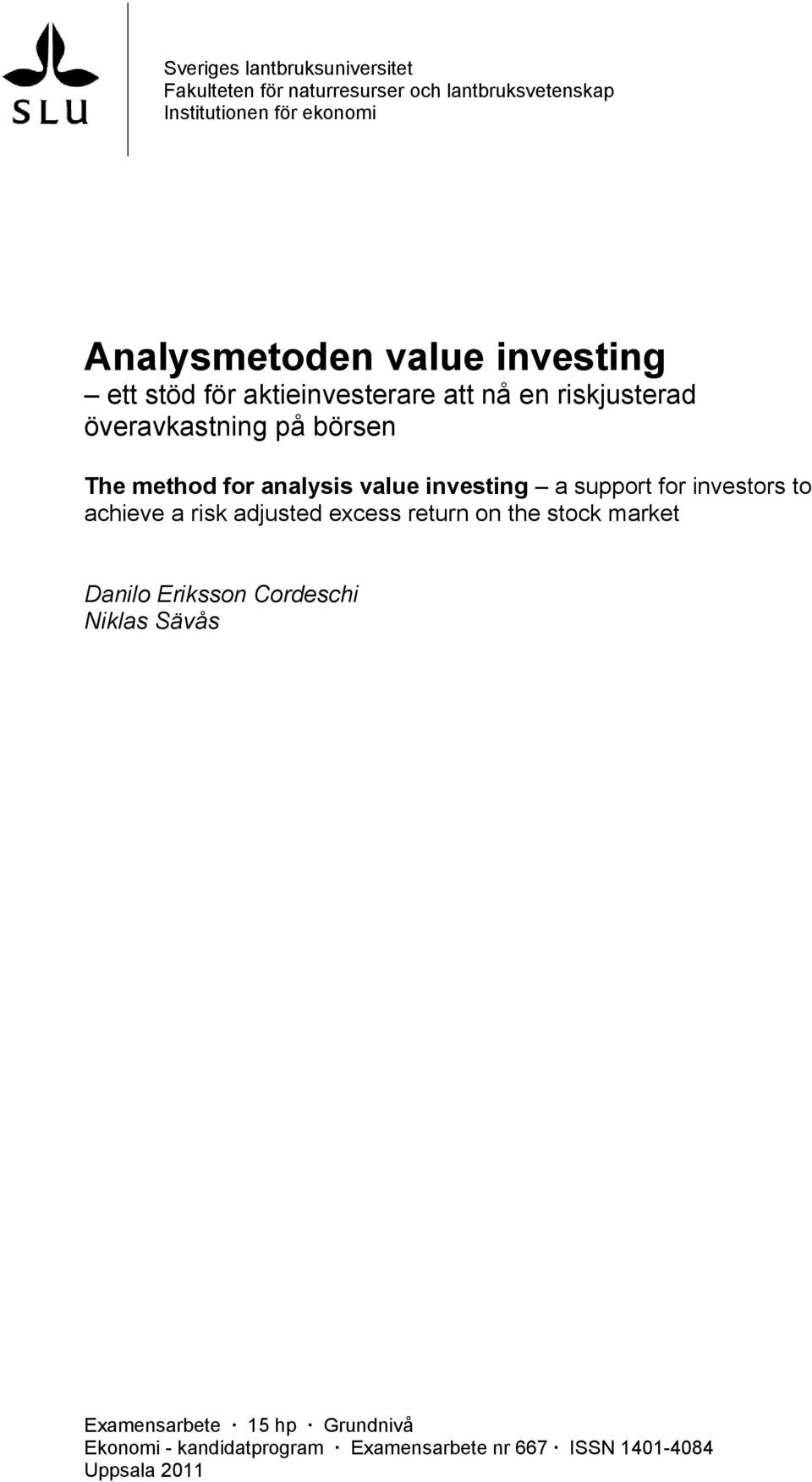 value investing a support for investors to achieve a risk adjusted excess return on the stock market Danilo Eriksson