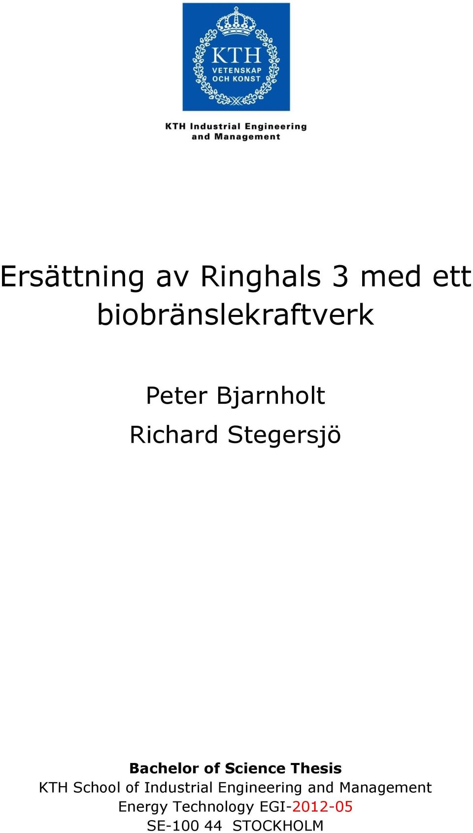 Thesis KTH School of Industrial Engineering and