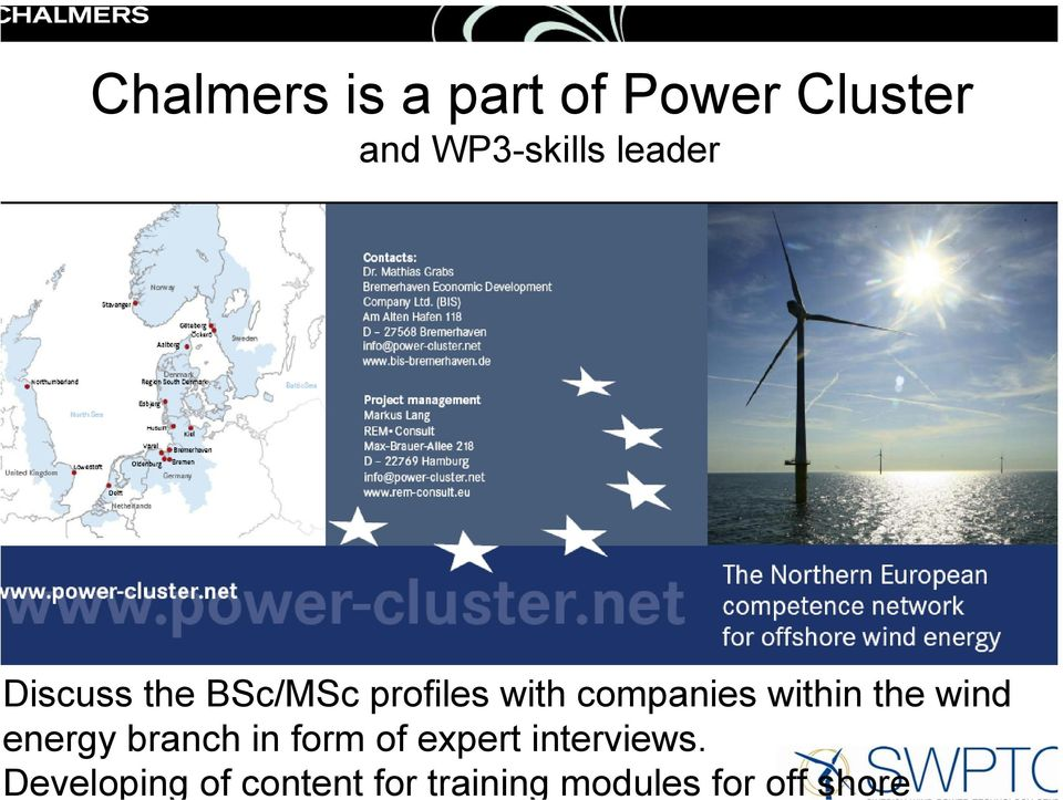 within the wind energy branch in form of expert