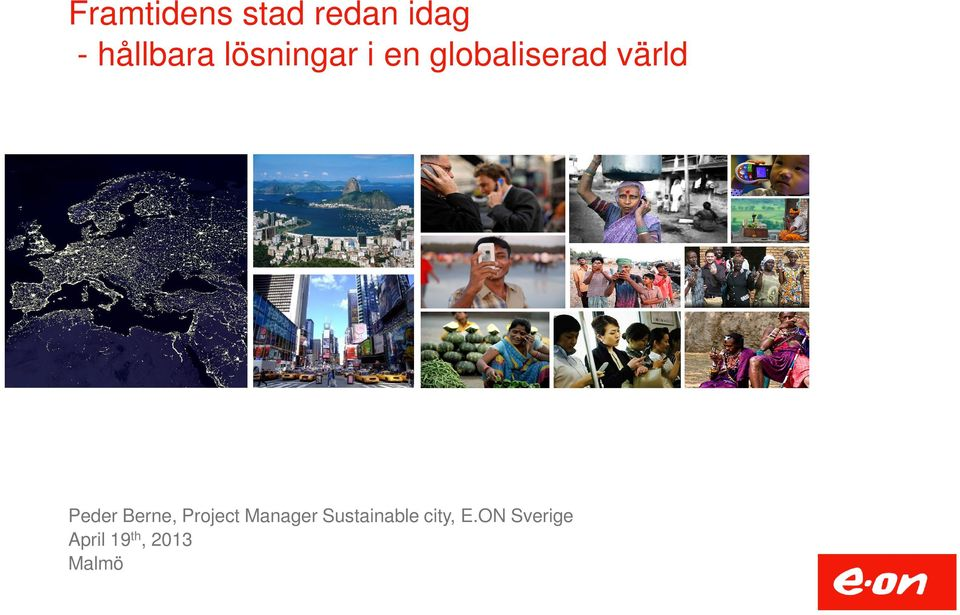 Peder Berne, Project Manager
