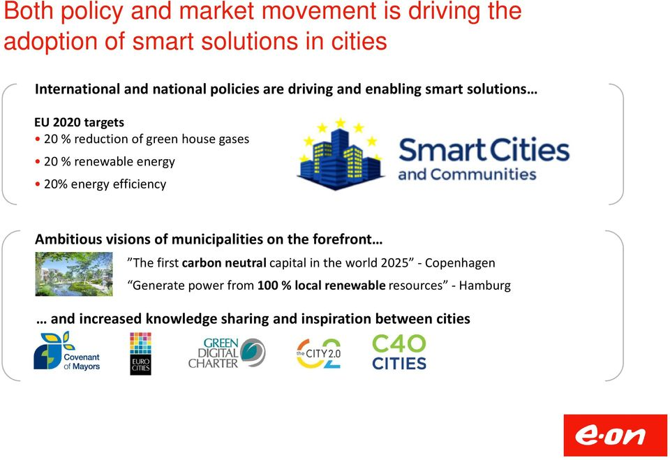efficiency Ambitious visions of municipalities on the forefront The first carbon neutral capital in the world 2025 -