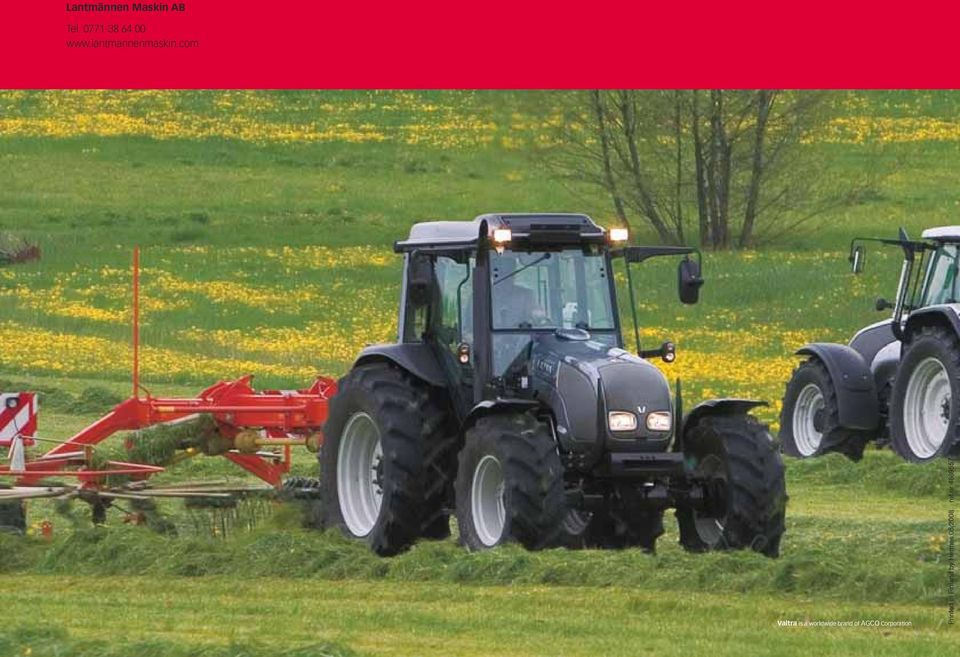 com Valtra is a worldwide brand of AGCO