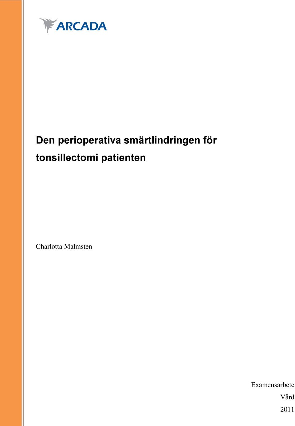 tonsillectomi patienten