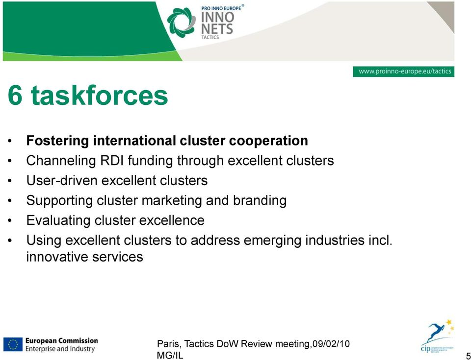 marketing and branding Evaluating cluster excellence Using excellent clusters to
