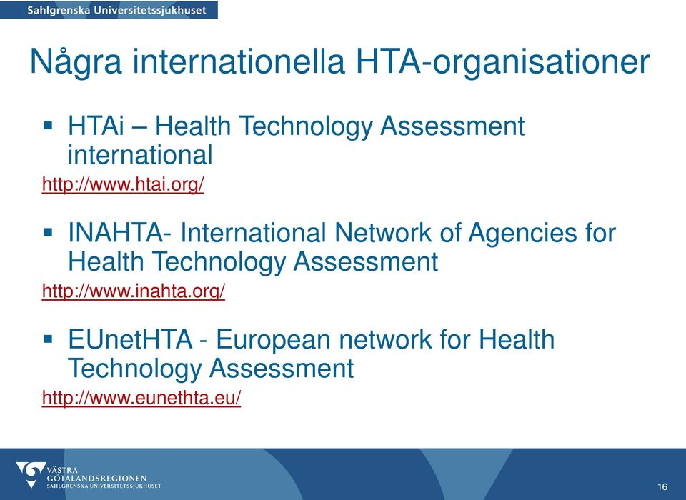 org/ INAHTA- International Network of Agencies for Health Technology