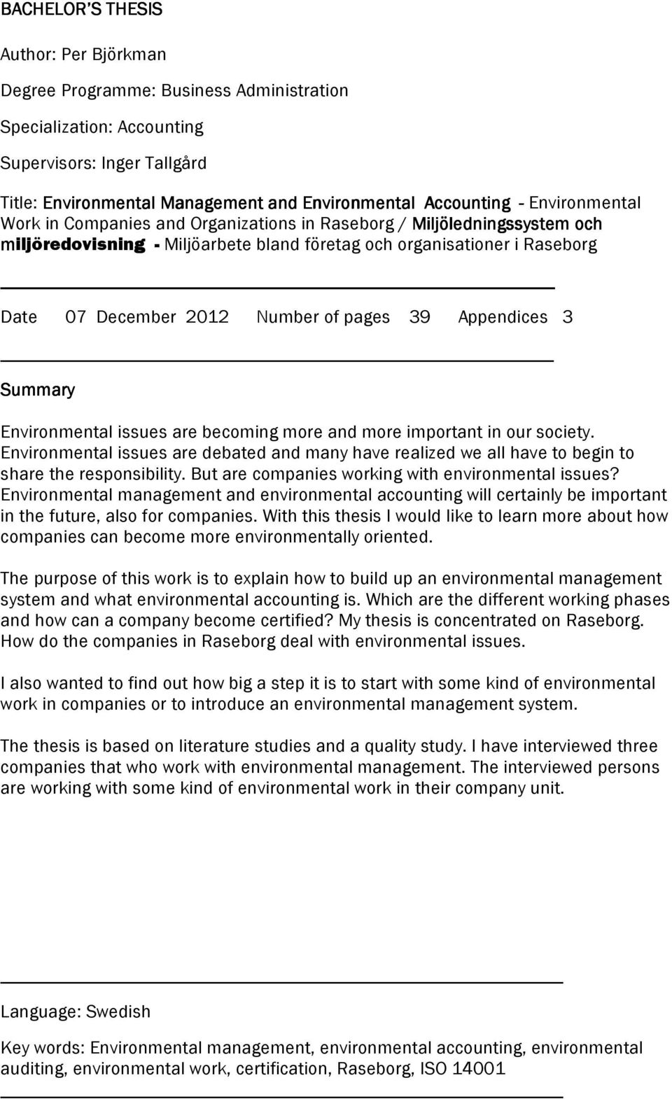 pages 39 Appendices 3 Summary Environmental issues are becoming more and more important in our society.