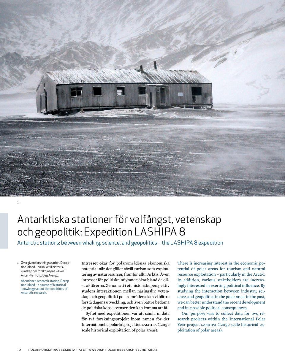 Abandoned research station, Deception Island a source of historical knowledge about the conditions of Antarctic research.