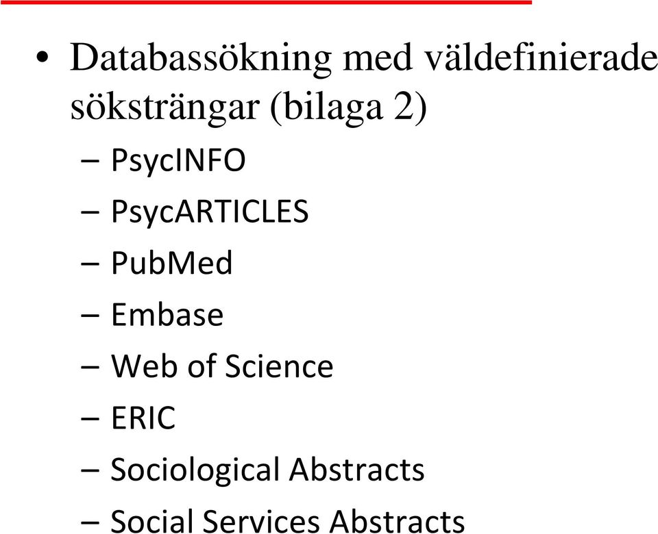 PsycARTICLES PubMed Embase Web of