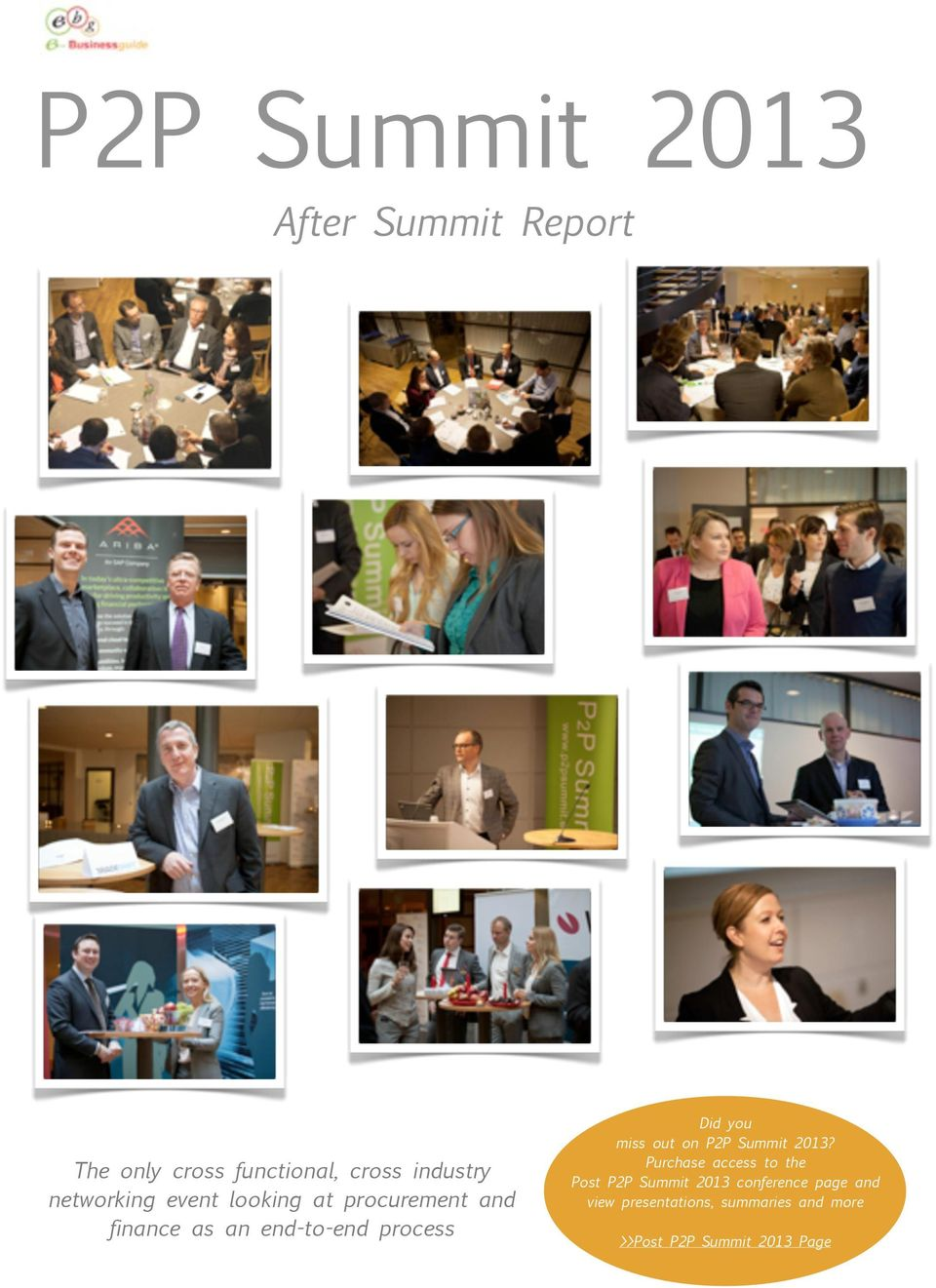 you miss out on P2P Summit 2013?