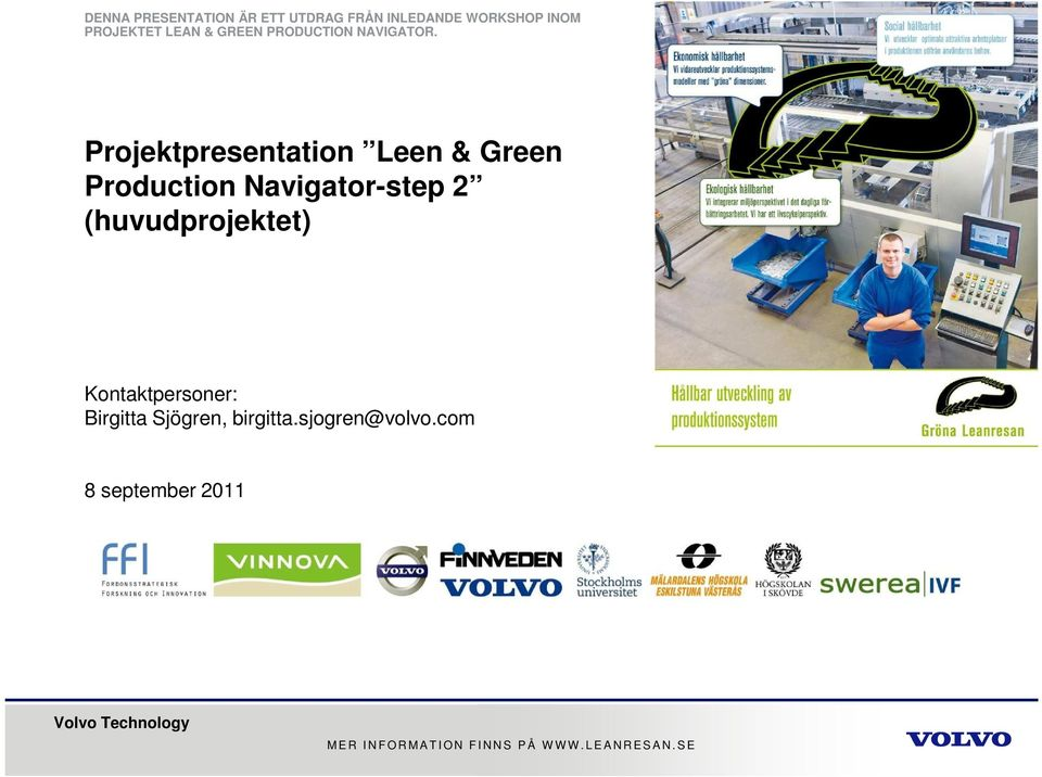 Projektpresentation Leen & Green Production Navigator-step 2 (huvudprojektet)