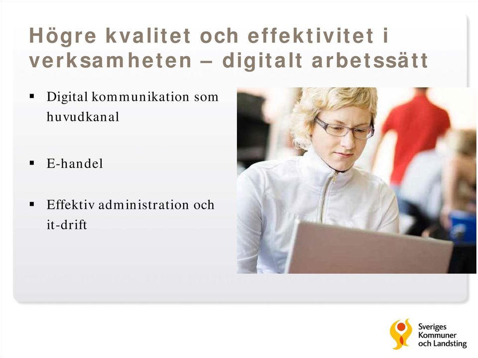 Digital kommunikation som huvudkanal
