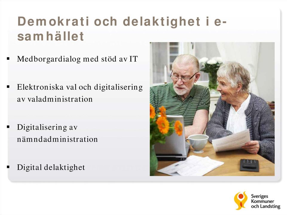 val och digitalisering av valadministration