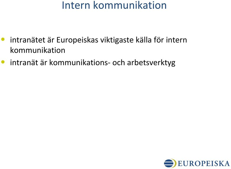 för intern kommunikation intranät