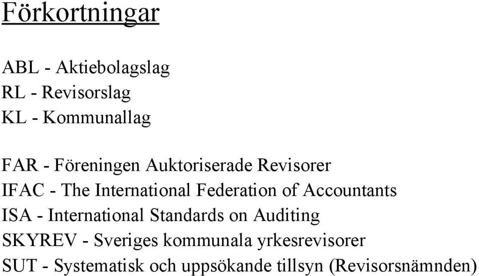 Accountants ISA - International Standards on Auditing SKYREV - Sveriges