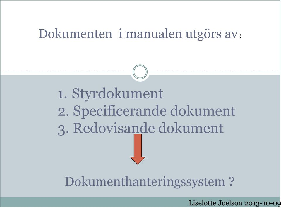 Specificerande dokument 3.