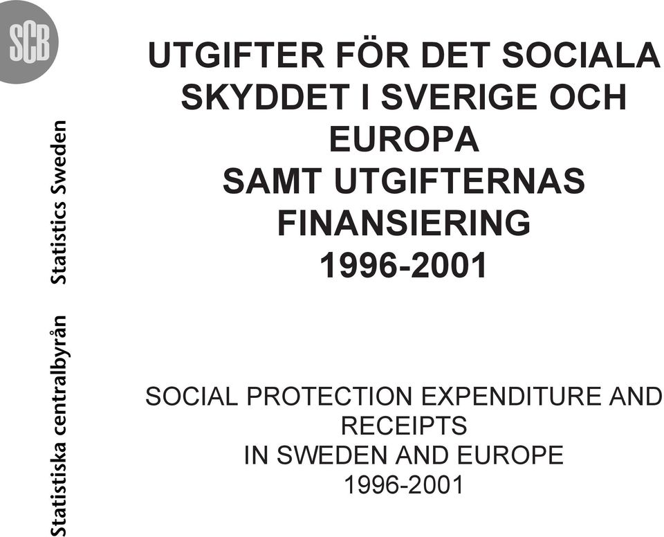 FINANSIERING 1996-2001 SOCIAL PROTECTION