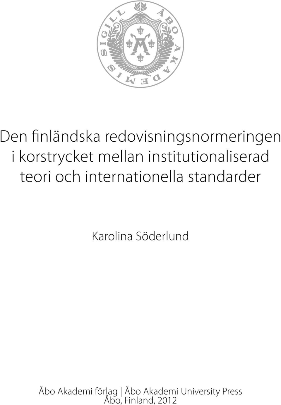 internationella standarder Karolina Söderlund Åbo