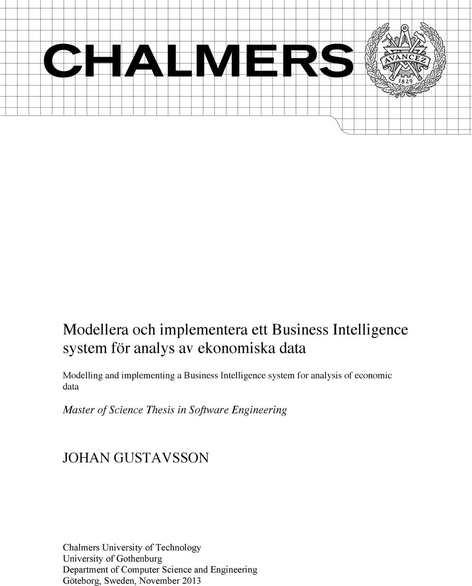 of Science Thesis in Software Engineering JOHAN GUSTAVSSON Chalmers University of Technology