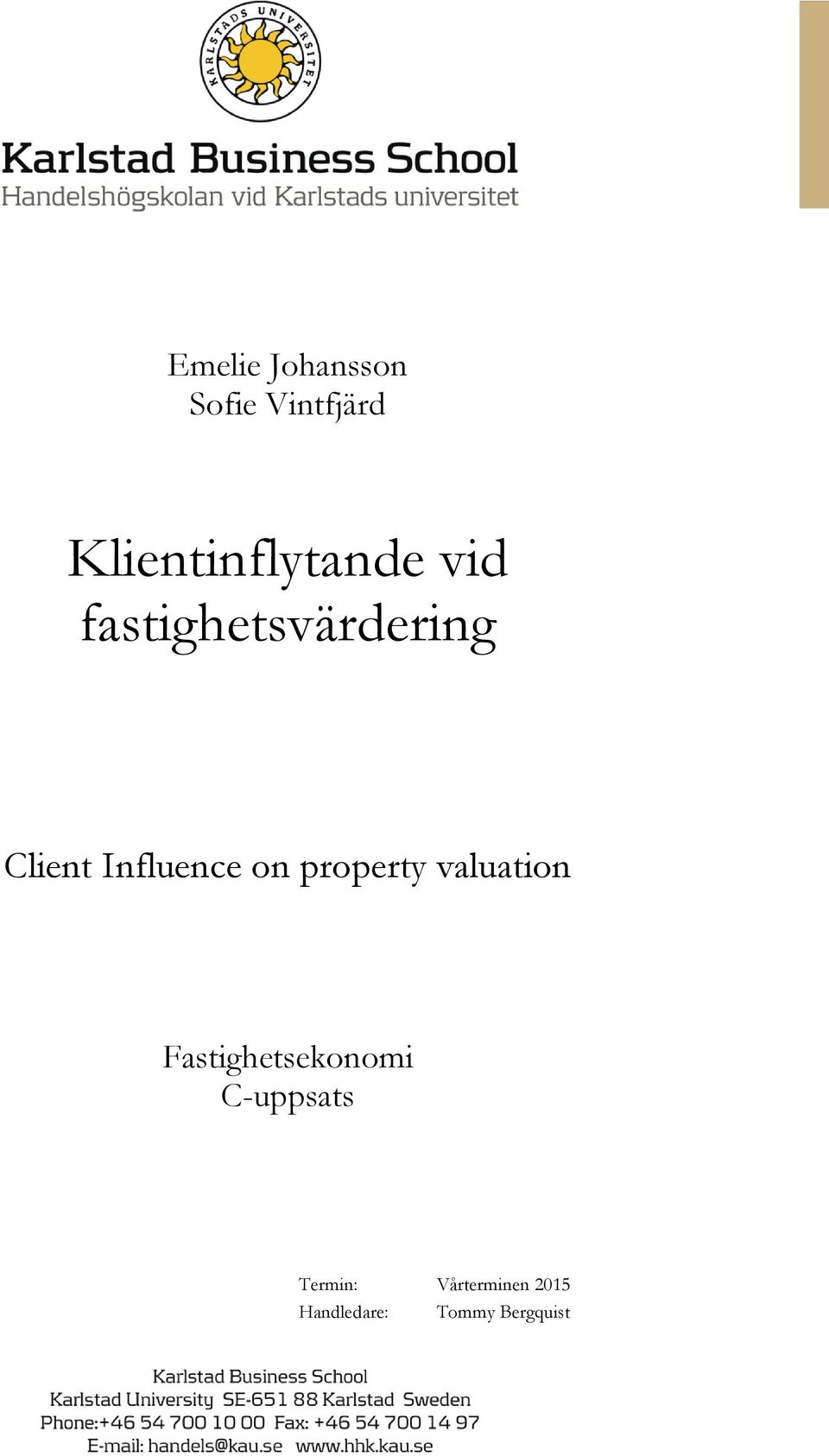 Influence on property valuation