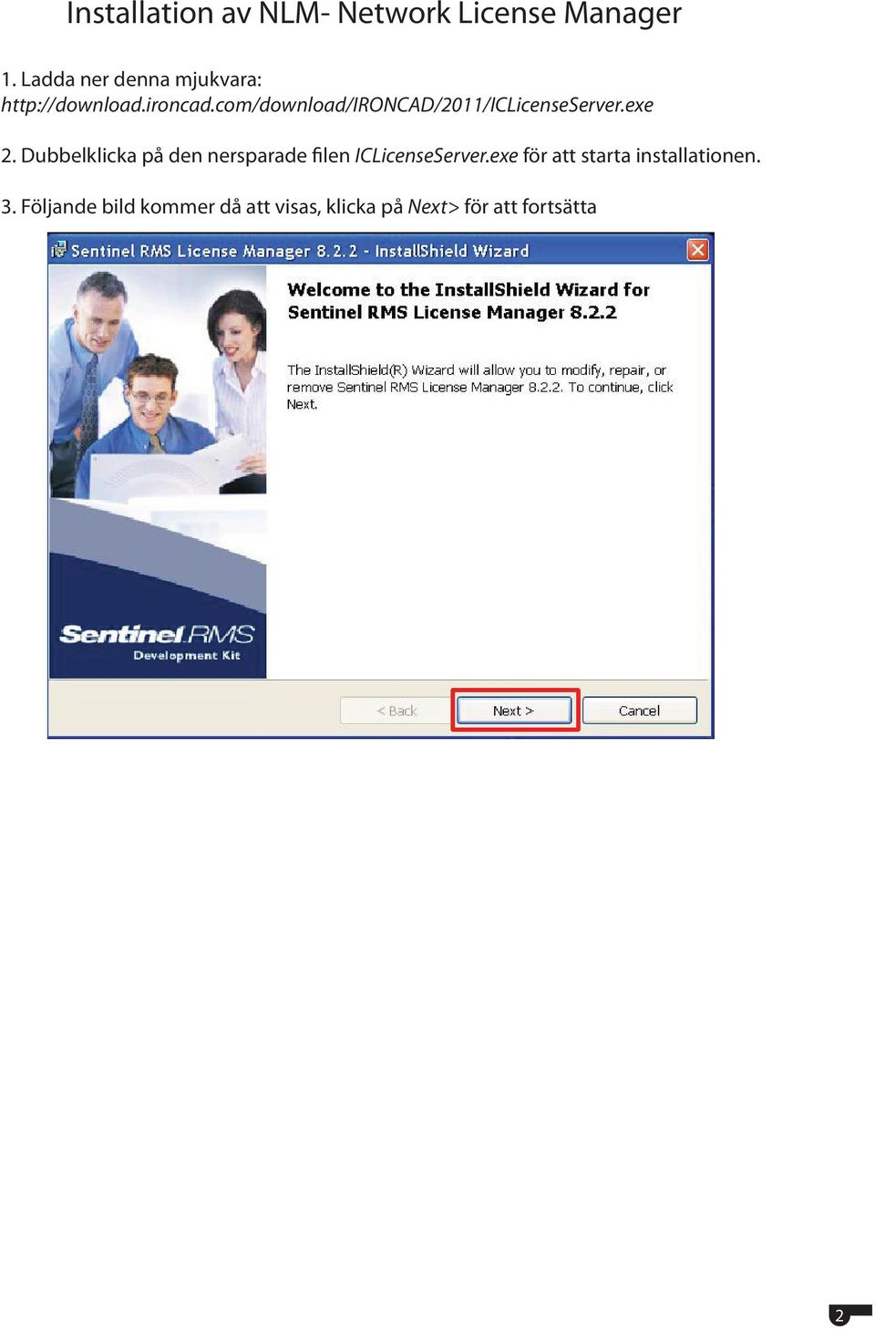 com/download/ironcad/2011/iclicenseserver.exe 2.