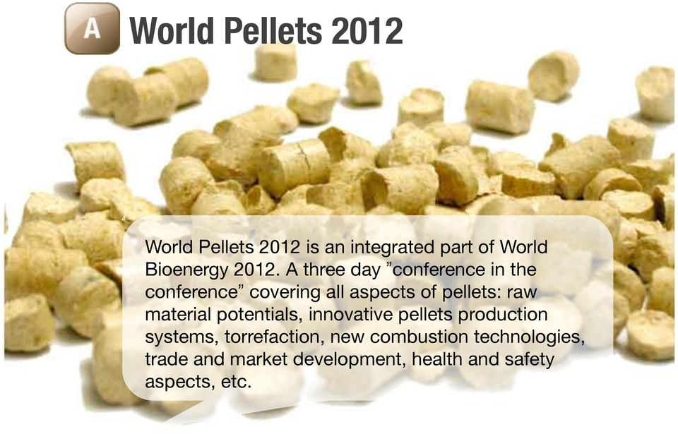 raw material potentials, innovative pellets production systems, torrefaction, new