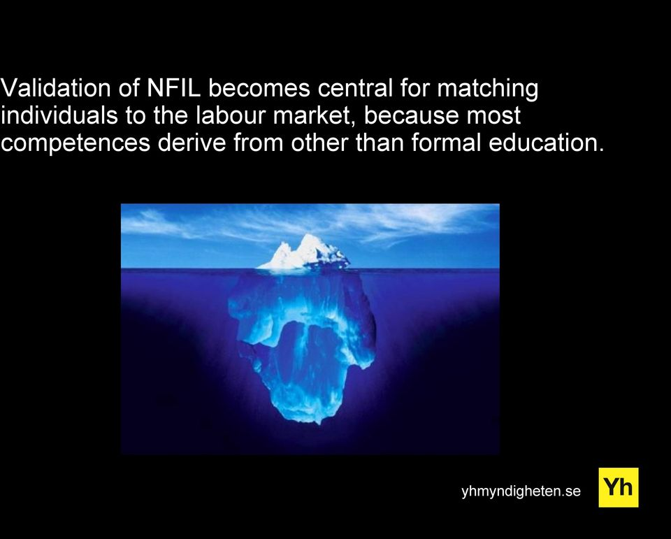 market, because most competences derive