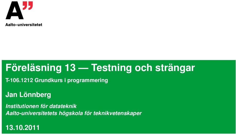 Institutionen för datateknik
