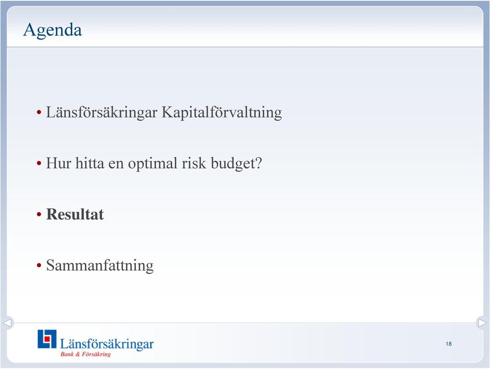 hitta en optimal risk