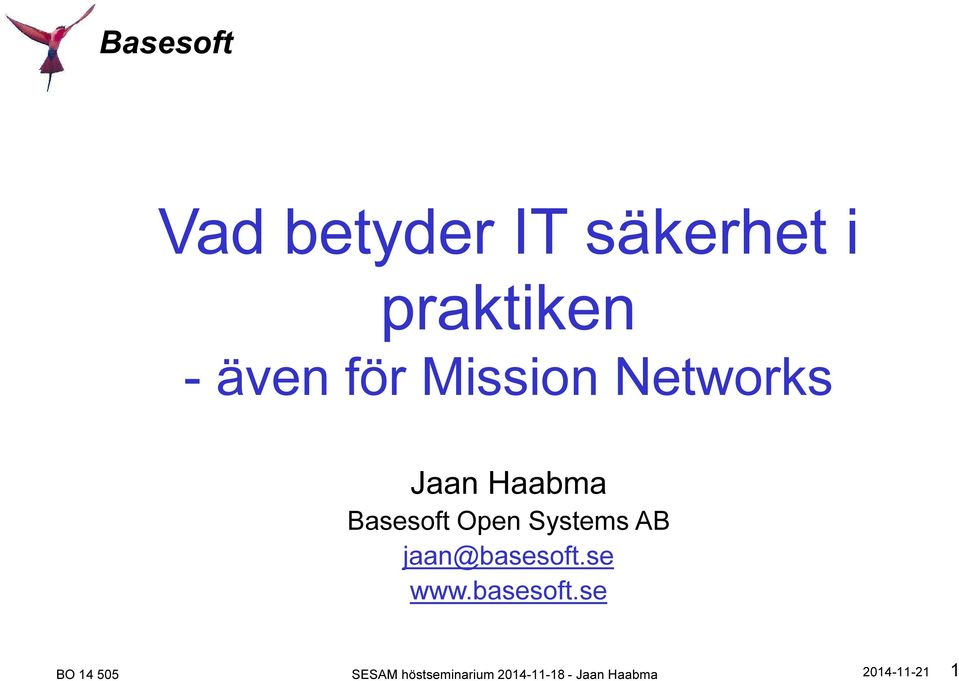 Haabma Basesoft Open Systems AB