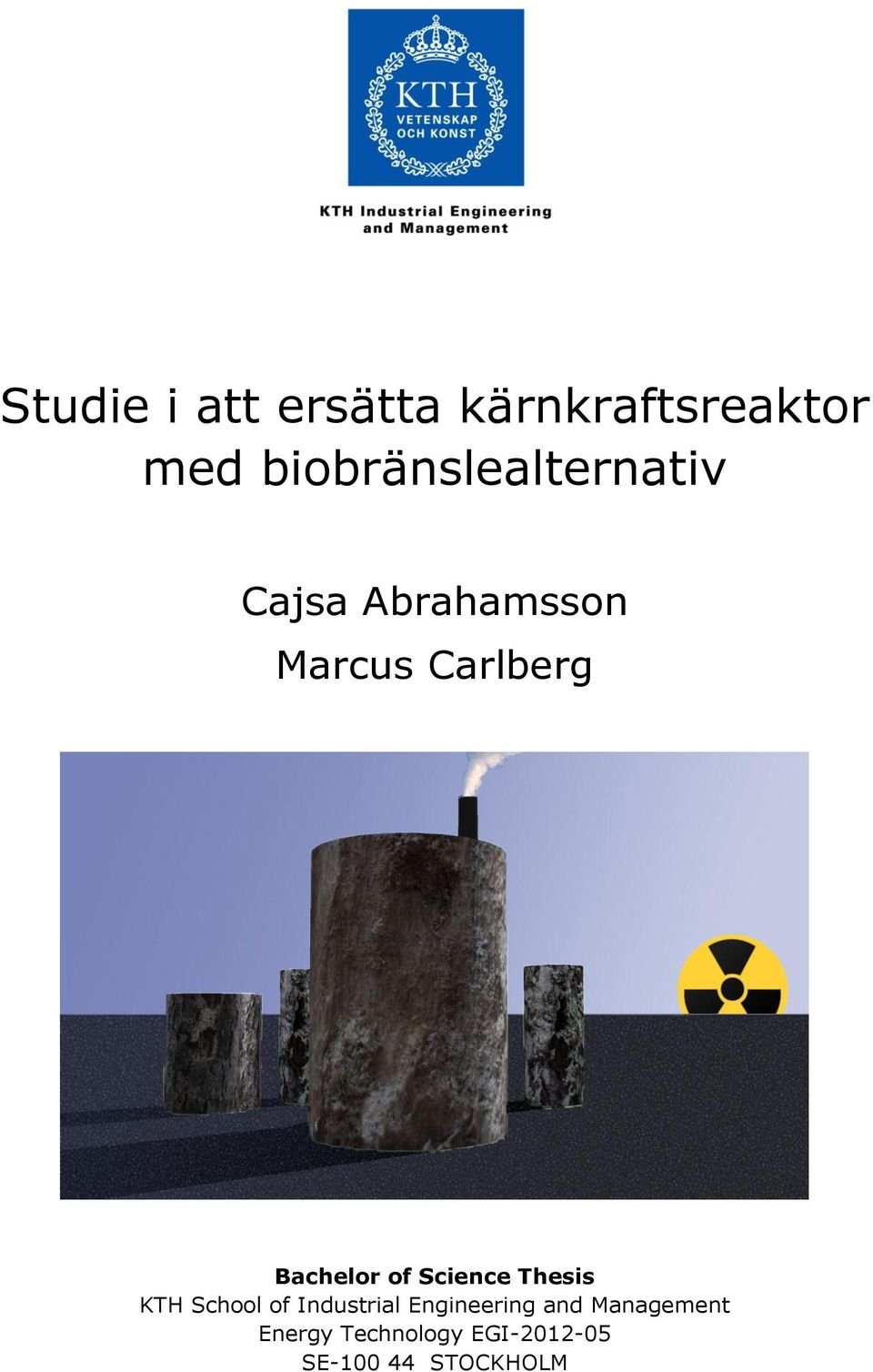 Bachelor of Science Thesis KTH School of Industrial