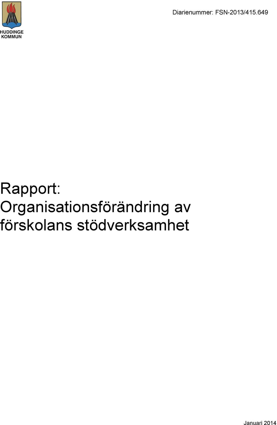 649 Rapport: