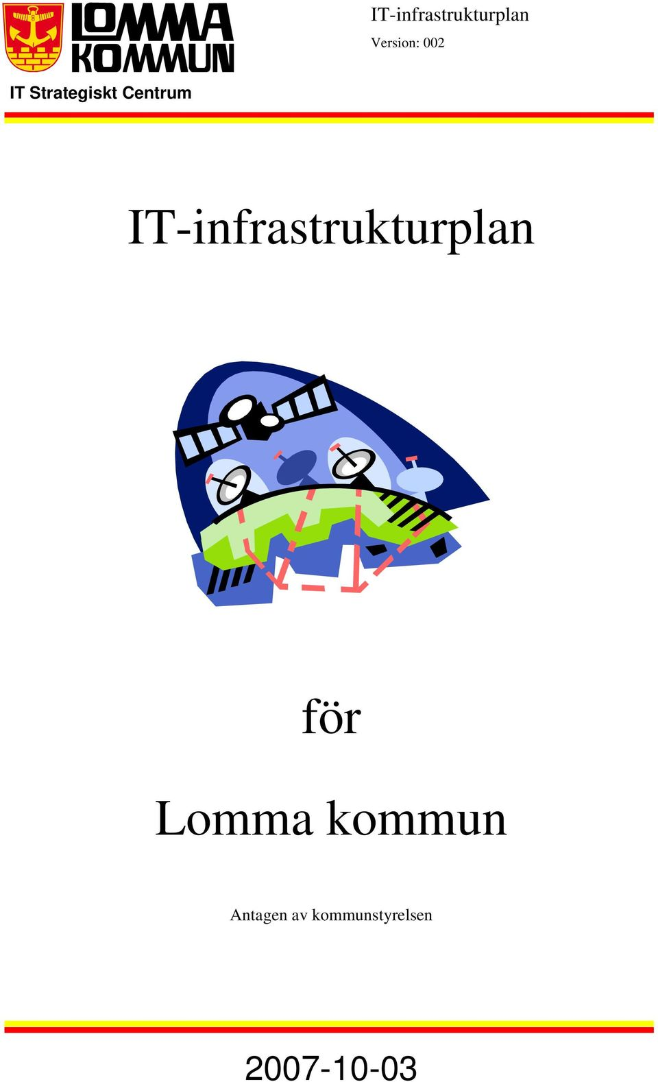 IT-infrastrukturplan för Lomma
