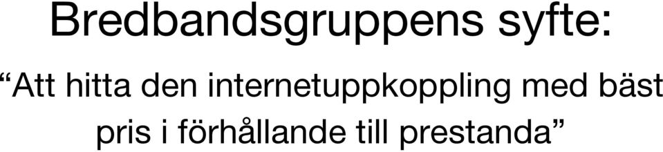 internetuppkoppling med