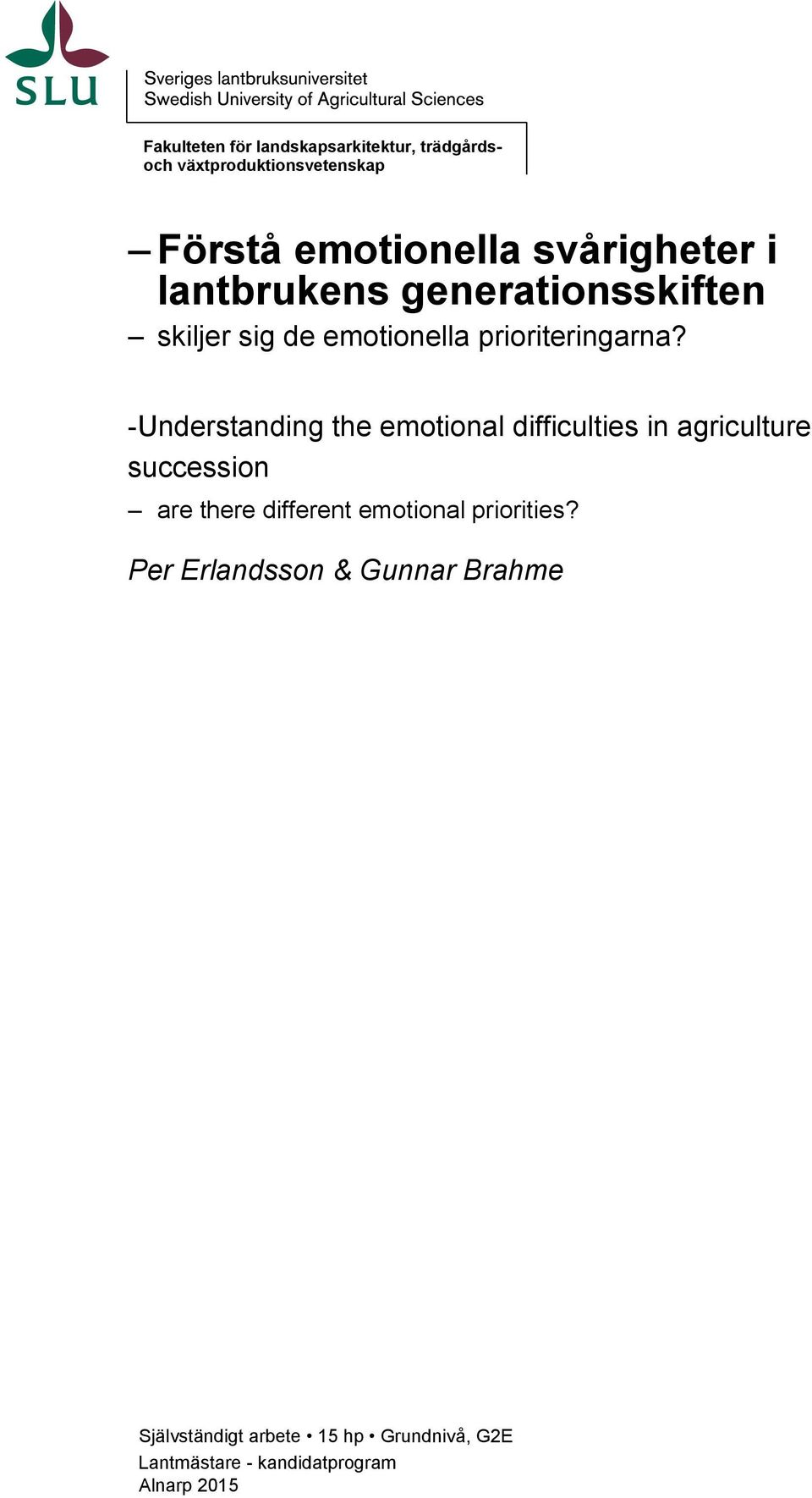 -Understanding the emotional difficulties in agriculture succession are there different emotional