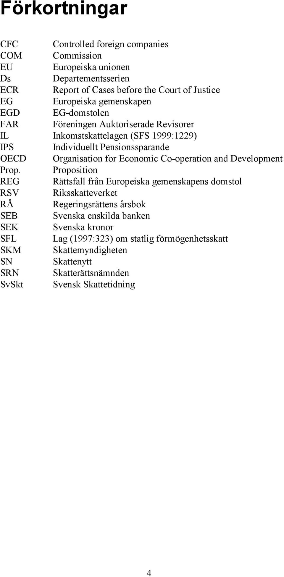 Organisation for Economic Co-operation and Development Prop.