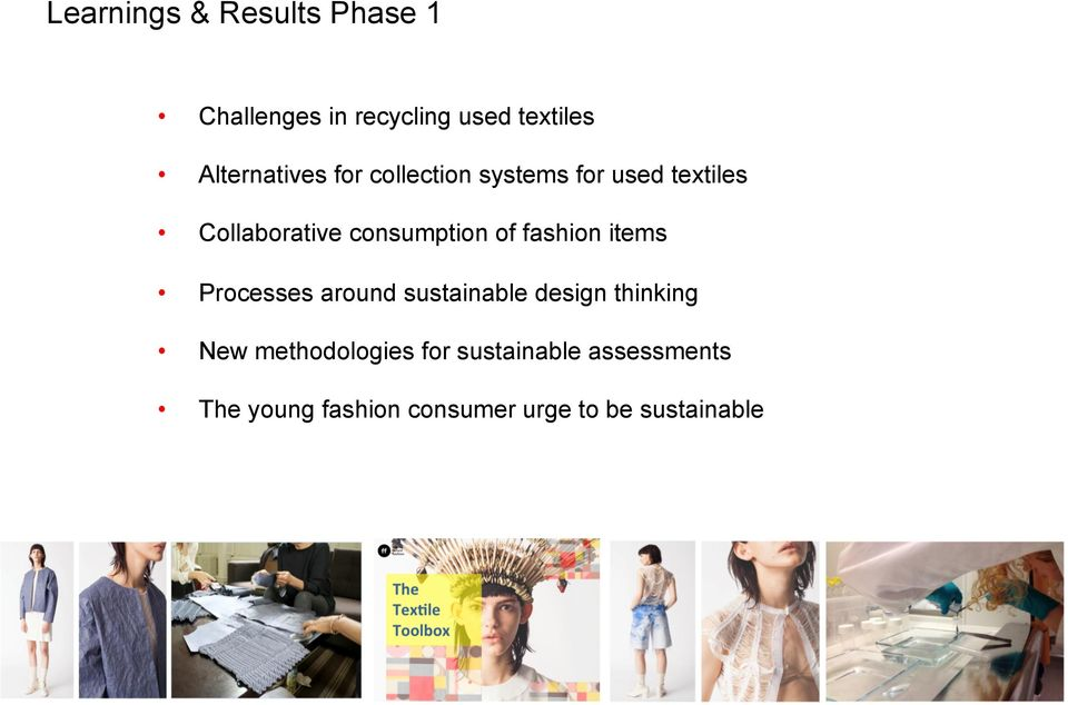 consumption of fashion items Processes around sustainable design thinking