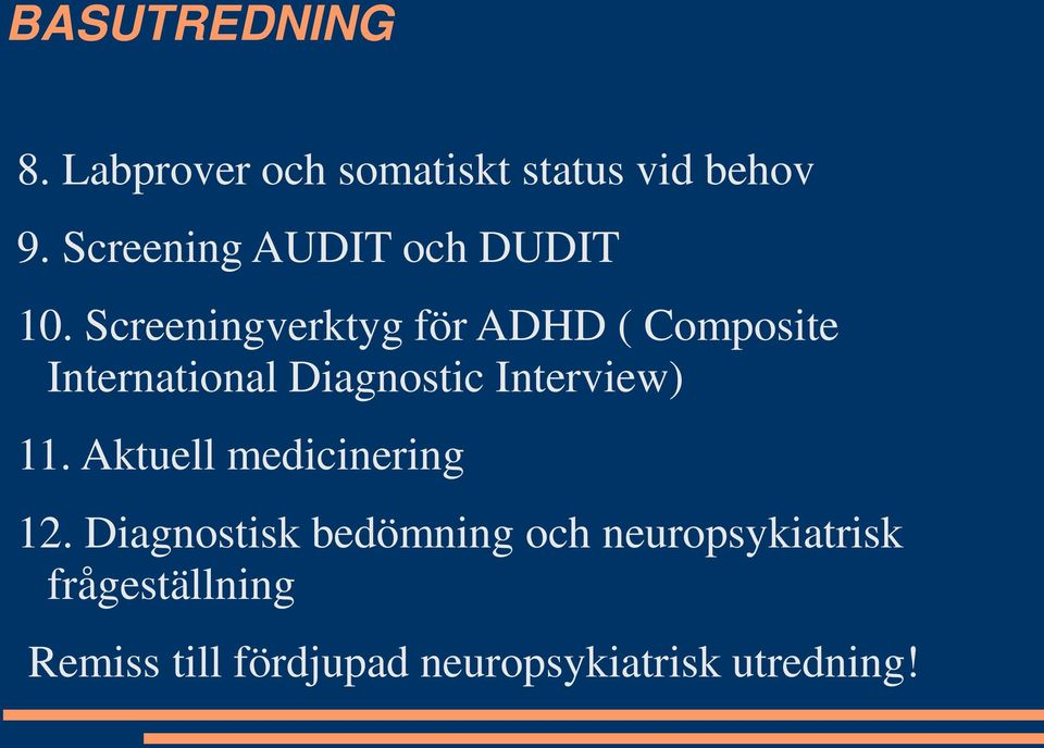 Screeningverktyg för ADHD ( Composite International Diagnostic Interview)