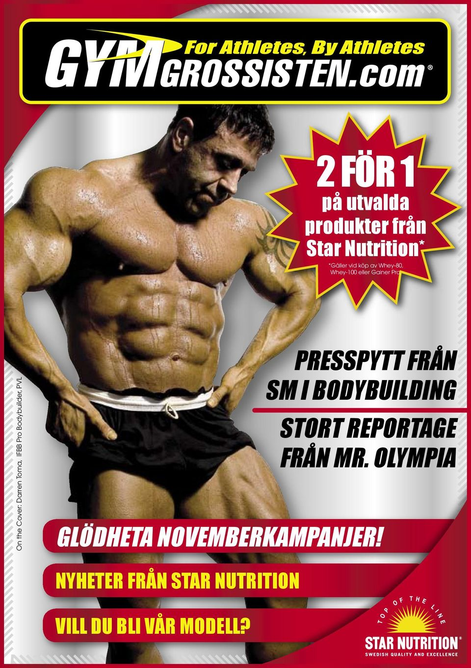 On the Cover: Darren Toma, IFBB Pro Bodybuilder, PVL PRESSPYTT FRÅN SM I
