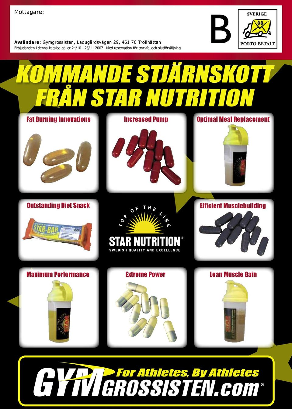 KOMMANDE STJÄRNSKOTT FRÅN STAR NUTRITION Fat Burning Innovations Increased Pump Optimal Meal Replacement
