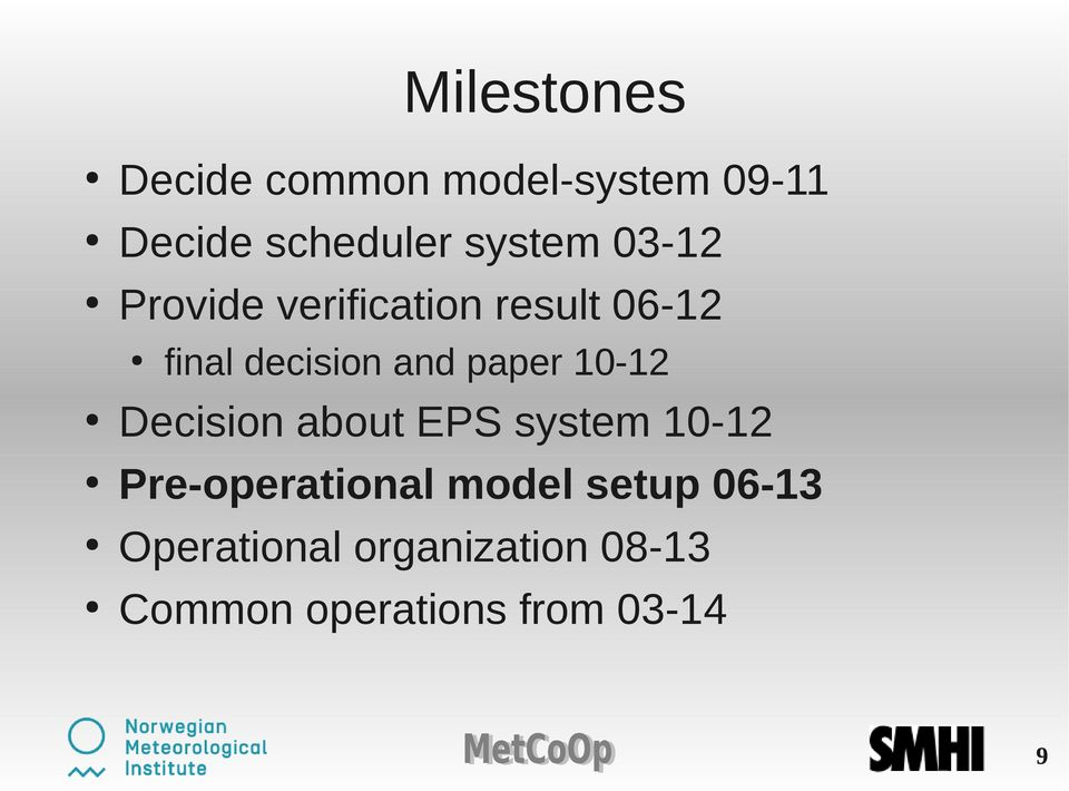 paper 10-12 Decision about EPS system 10-12 Pre-operational model