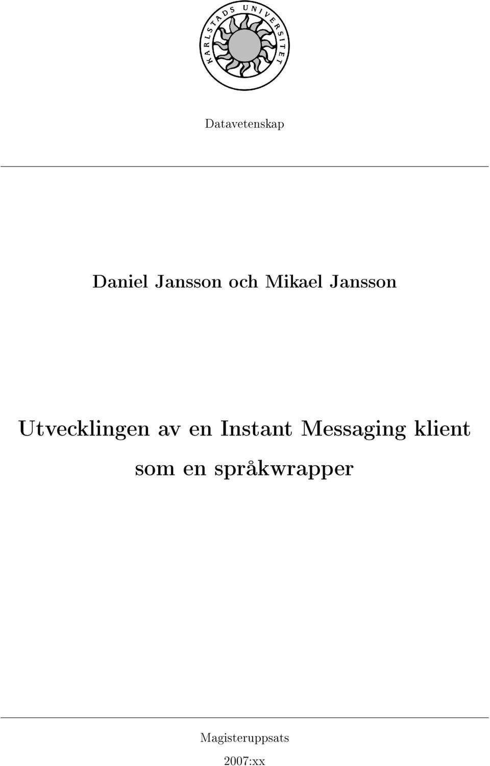 Instant Messaging klient som en
