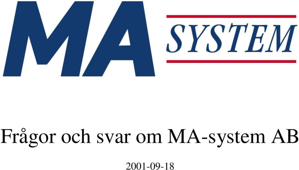 MA-system