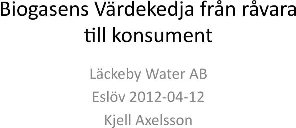 konsument Läckeby Water